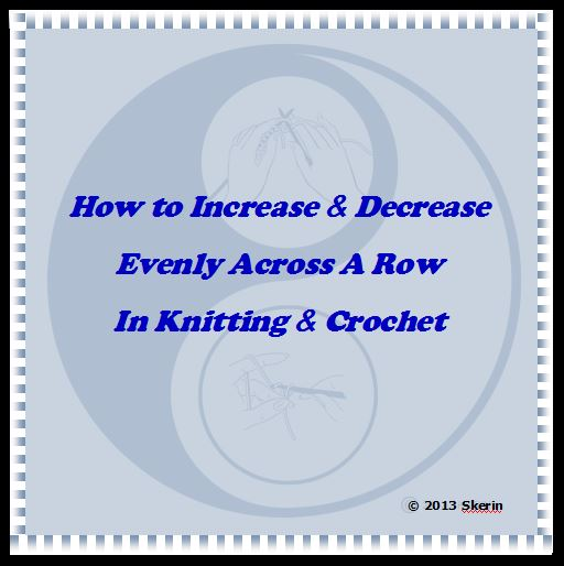Knitting Decrease Stitches Evenly : How to Increase and Decrease Evenly Across a Row   The Perfect Formula for Kn...
