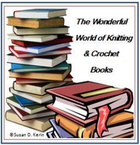 Knitting And Crochet Books : Knitting and Crochet Books