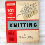 101 Ways To Improve Your Knitting Barbara Abbey