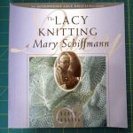 Lacy Knitting Of Mary Schiffman