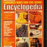 McCalls Crochet.Knit For The Home Encyclopedia..