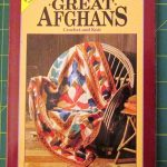 More Great Afghans The Classic Collection By Workbasket