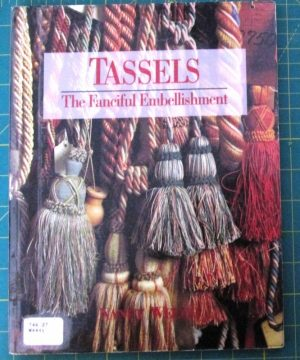 Tassels The Fanciful Embellishment
