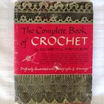Complete Book Of Crochet Elizabeth Laird Mathieson