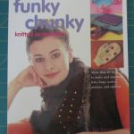 Funky Chunky Knitted Accessories.Jan Eaton