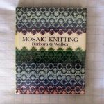 Mosaic Knitting Barbara Walker
