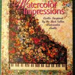 Watercolor Impressions Quilts Inspired By Best Seller Watercolor Quilts