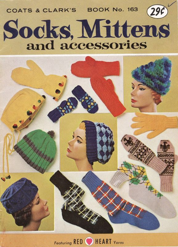 Socks Mittens And Accessories Book 163 1965 Coats And Clark 36 Pgs